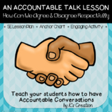 Accountable Talk Lesson: How Can We Agree and Disagree Respectfully?