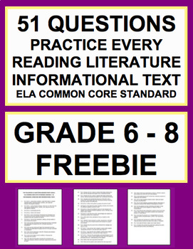 Common Core ELA Questions for Reading Literature & Informational Texts Grade 6-8