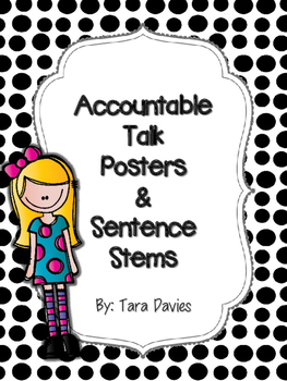 Accountable Talk Posters & Stentence Stems - Black & White