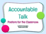 Accountable Talk: Posters for Strong Discussion (Common Core SL.1c&d)