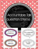 Accountable Talk Question Stems