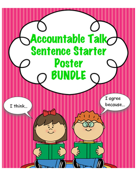 Accountable Talk Sentence Starter Posters & Bookmark BUNDLE
