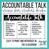 Accountable Talk Sentence Stems for Student Desks