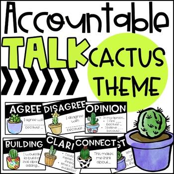 Accountable Talk Stem Posters: CACTUS THEME
