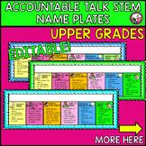 Accountable Talk Stems! Nameplates! Editable! Grades 2-5