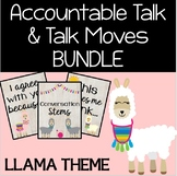 Accountable Talk & Talk Moves Llama Theme BUNDLE with Teacher Guide and Posters