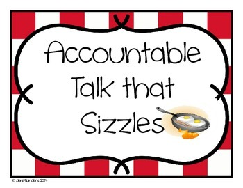 Accountable Talk that Sizzles Small Group Interactions