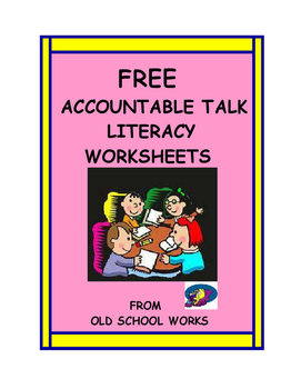 Literacy Worksheets FREE  featuring Accountable Talk
