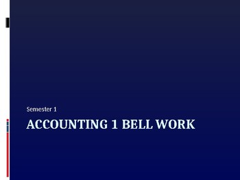 Accounting Bell Work Sem 1