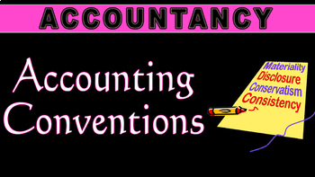 Accounting Conventions | Concepts | Accountancy
