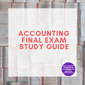 Accounting Final Exam Study Guide