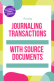 Accounting - Journaling Transactions with Source Documents