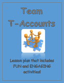 Accounting Lesson Plan:  Team T Accounts