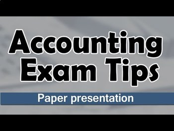Accounting Paper Presentation Tips For Students   Exam Tips   Accountancy