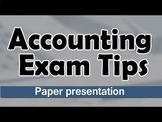 Accounts | Accounting Paper Presentation Tips For Students | Exam Tips