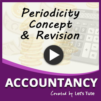 Accounting Period | 10 Accounting Principles | Accountancy