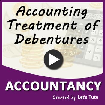 Accounting Treatment of Debentures