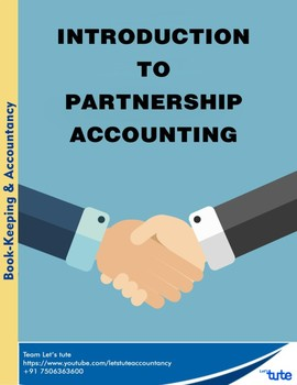 Accounts | Introduction to partnership