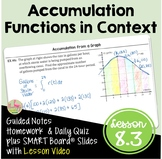 Accumulation Functions in Contexts with Lesson Video (Unit 8)