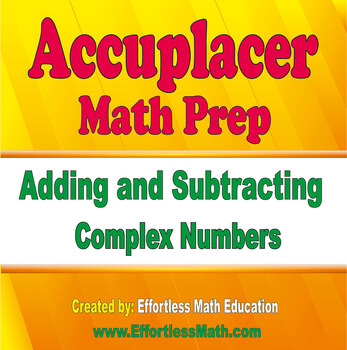 Accuplacer Next Generation Math Prep: Adding and ...
