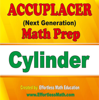 Accuplacer Next Generation Math Prep: Cylinder by ...