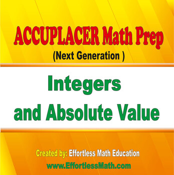 Accuplacer Next Generation Math Prep: Integers and ...