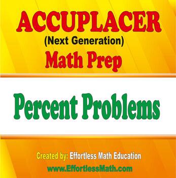 Accuplacer Next Generation Math Prep: Percent Problems