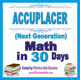 Accuplacer Next Generation Math in 30 Days + 2 full-length Accuplacer Math tests