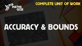 Accuracy & Bounds - Complete Unit of Work