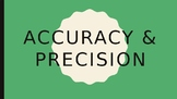 Accuracy & Precision PPT