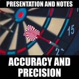 Accuracy & Precision Presentation & Notes | Print | Digita