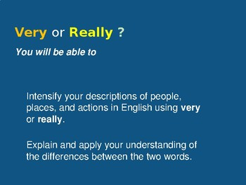 Adverbs in Conversational English: When to use Very versus Really