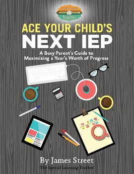 Ace Your Child's Next IEP