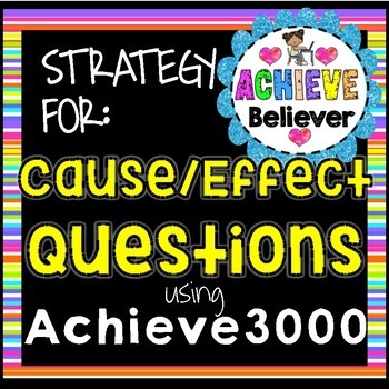 Achieve3000 Cause and Effect Questions Strategy