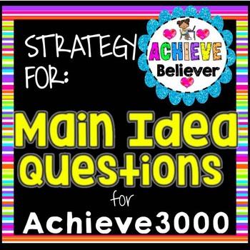 Achieve3000 Main Idea Questions Strategies
