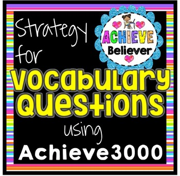 Achieve3000 Vocabulary Questions Strategy