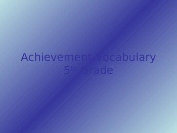 Achievement Reading and Vocabulary Unit Powerpoint
