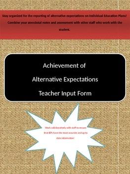 Achievement of Alternative Expectations - Teacher Input Form