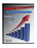 Achieving Automaticity with Letter Names or Sounds