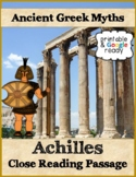 Achilles Greek Myth Close Reading Comprehension Passage and Questions