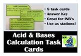 Acid & Base Calculation Task Cards