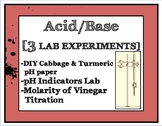 3 Acid Base Lab Experiments [cabbage juice, molarity of vinegar, pH indicators]