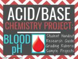 "Acid Base Project: ""Healthy Blood pH"""