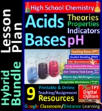 Acid - Base Theories Indicators pH: 9-Resource Hybrid Bundle ~Distance Learning