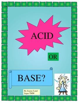 Acid or Base?