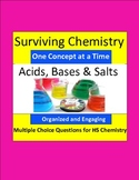 Acids, Bases and Salts - Engaging Multiple Choice Question Sets for HS Chemistry