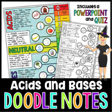 Acids, Bases, and pH Scale Doodle Notes for Science with PowerPoint & Quiz