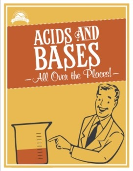 Acids and Bases All Over the Places {Editable}