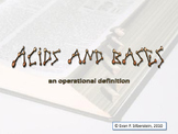 Acids and Bases: An Operational Definition