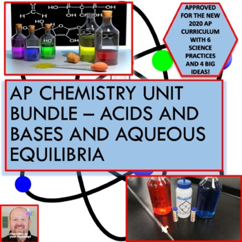 AP Chemistry Unit Bundle - Acids and Bases and Aqueous Equilibria
